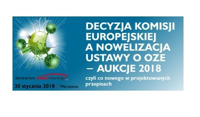 Decyzja Komisji Europejskiej a nowelizacja ustawy o OZE