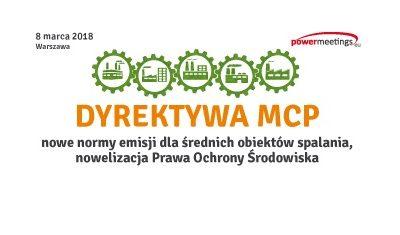 Dyrektywa MCP i jej wpływ na średnie obiekty spalania – szkolenie 8.03.2018 Warszawa