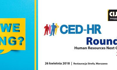 2nd edition CED-HR Poland 2018 Round Table Discussion!