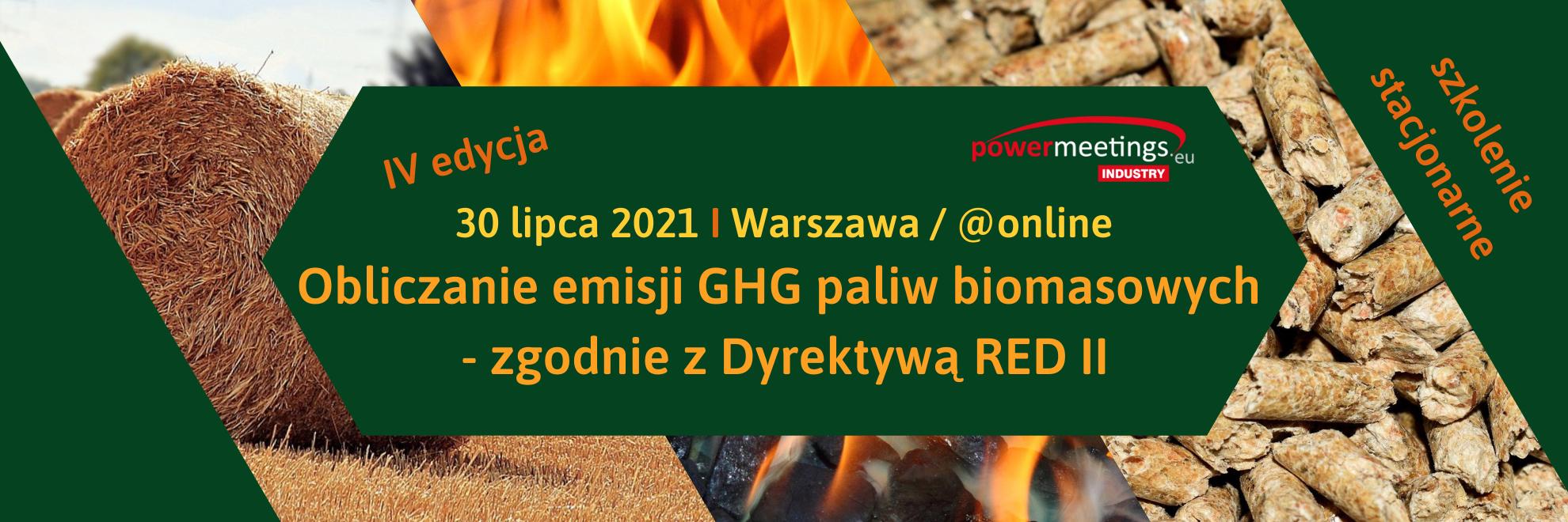 Obliczanie emisji GHG paliw biomasowych lipiec 2021