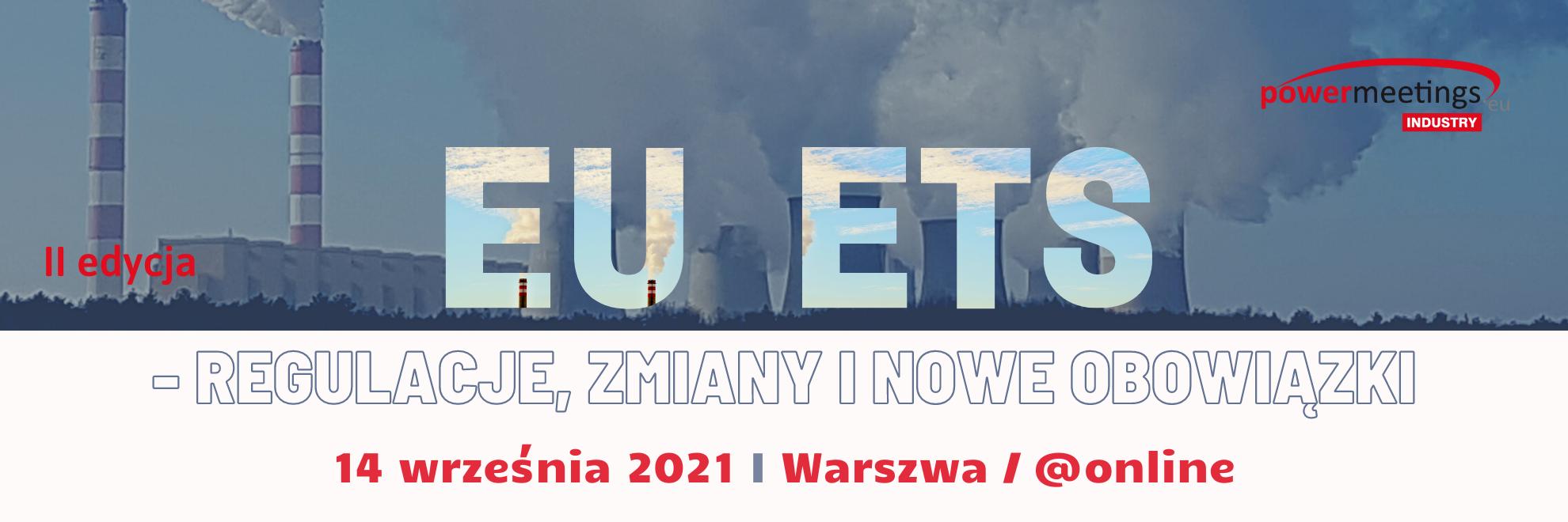 System EU ETS – regulacje, zmiany i nowe obowiązki wrzesień 2021