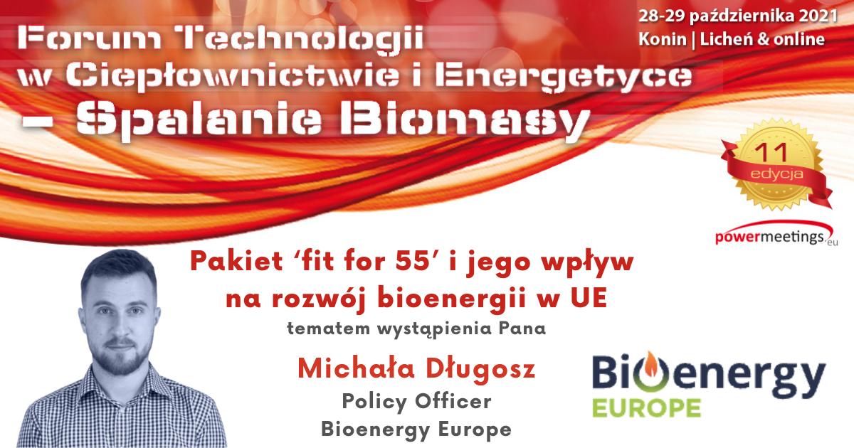 Pakiet 'fit for 55' i jego wpływ na rozwój bioenergii w UE